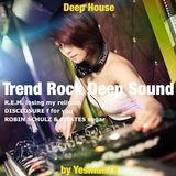 TREND ROCK DEEP SOUND (R.E.M., Disclosure, Robin Schulz, Francesco Yates)