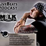 LIVEBEATS PODCAST BY DJ MILK