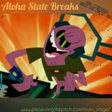 Aloha State Breaks; hosted by SilviaSativa (7-27-2015)