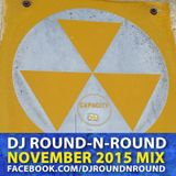 DJ Round-N-Round - November 2015 Mix [TECHNO]