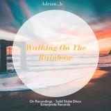 Walking On The Rainbow