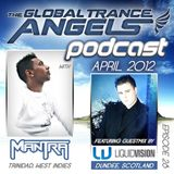 The Global Trance Angels Podcast EP 28  with Dj Mantra Ft. Liquid Vision Guestmix [Scotland