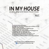 """""""IN MY HOUSE """" VOL.7"""