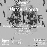 Hector @ BPM Portugal x  Vatos Locos [Cloque Bar, Portimão] 17.09.2017