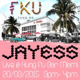 Jayess Kung Fu Bar Miami Guest mix 2015