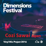 Dimensions Vinyl Mix Project 2016 : COZI SAWAI - JAPAN