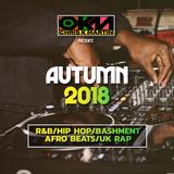 Autumn 18 Mix R&B Hip Hop UK Rap Afrobeats Bashment @CHRISKTHEDJ