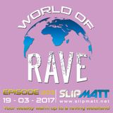 Slipmatt - World Of Rave #203