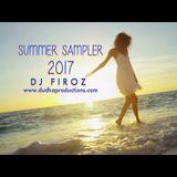 Summer Sampler Mix 2017 DJ Firoz