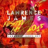 Lawrence James - Festival Mix #2