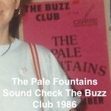 The Pale Fountains SOUND CHECK The Buzz Club September 1986