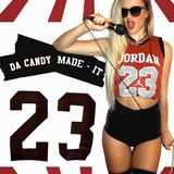 Dj Da Candy - Da Candy Made It