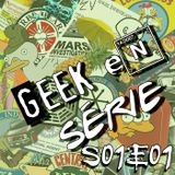 Geek en Série S01E01 : Pilote