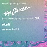 Ekali - The Sauce pres. by ThisSongIsSick Vol. 005