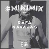 #MiniMix No. 14 - Rafa Navajas.