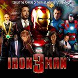 CinéMaRadio et Eric Desmet présentent la Saga Marvel : Iron Man 3 - 2013
