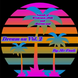 Dream on vol 2 By Mr Funk