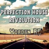 Perfection House Revolution #006