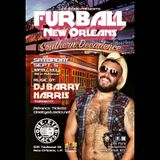 Furball New Orleans-Southern Decadence 2015 DJ Barry Harris special mix!