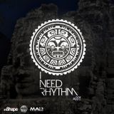 I NEED RHYTHM PODCAST #004 Mixed by Tie-Cie & D-Jelani