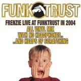 Frenzie - Live At Funktrust (2004)