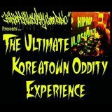 Koreatown Oddity Tribute - HipHopPhilosophy.com Radio - The Ultimate Koreatown Oddity Experience