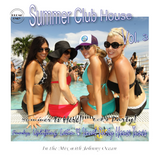 Summer Club House Vol. 3 (Mixed by DJ Johnny Ocean) Promo Only