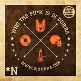 Who The Funk Is Dj Dub:ra Vol.1