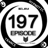 Belaha - Hypnotic Trance Ep.197