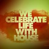 We Celebrate life With House Music - Slowly done by Sp6mn