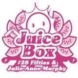 Juicebox Show #28 With Fifties & Julie Anne Murphy
