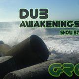 Dub Awakenings Show 57