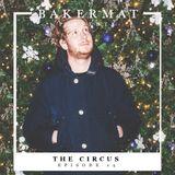 Bakermat presents The Circus #014