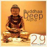 Buddha Deep Alpha 29