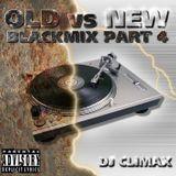 DJ CLMX - OLD VS NEW BLACKMIX PART 4 2003
