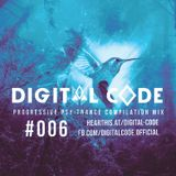 DIGITAL CODE - Psychedelic Trance - Compilation Mix - Episode 06
