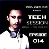 Meraj Uddin Khan Pres. Tech Session 014 (November 2017)