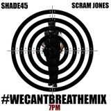 WE CAN'T BREATHE MIX