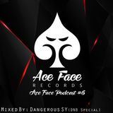 Ace Face Records Podcast #6 by DSY