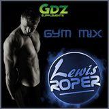 Lewis Roper - GYM WORKOUT MIX (Cardio Mix)