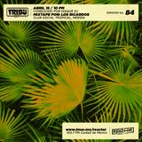 #TribuRadio / Show #84