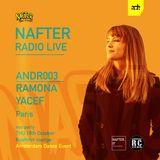 Ramona Yacef - Nafter Radio Show - ANDR003