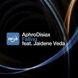 AphroDisiax feat Jaidene Veda - Falling (Sam Bernard Remix)