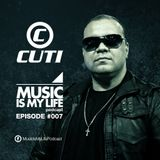 Music Is My Life - podcast #007