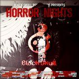 Black Skull Recordings Presents #022 Horror Nights