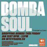 Bombasoul Transmissions Bi-Weekly show #2 on MYCYradio.eu (1st Hour)