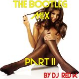 The bootleg mix Part II