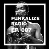Funkalize Radio Episode 007