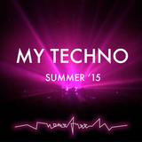 My Techno (Summer '15)