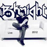 Dj B-Knight - Live 2012